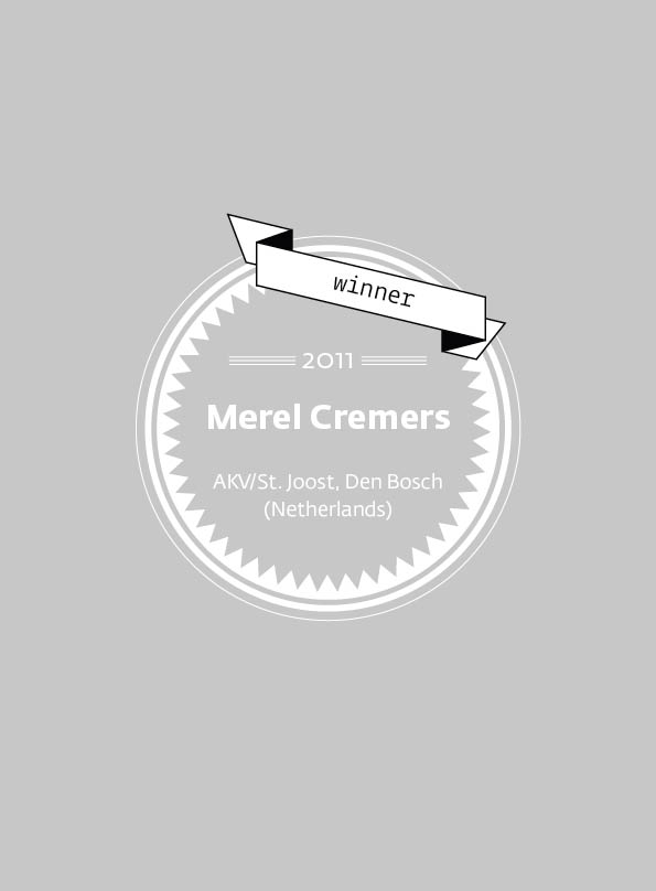 Merel Cremers • stArt Award winner • 2011