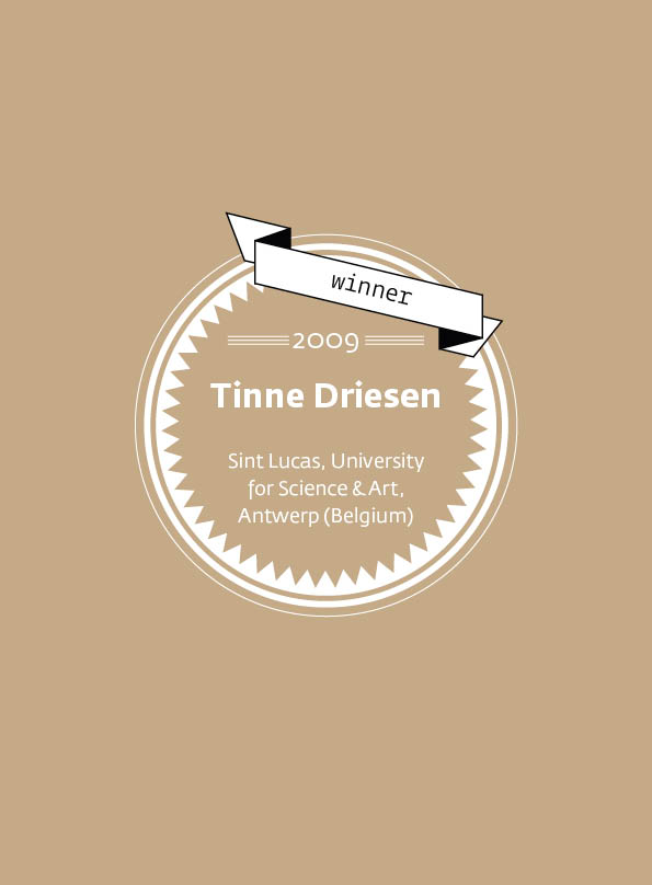 Tinne Driesen • stArt Award winner • 2009