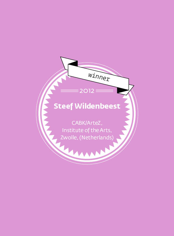 Steef Wildenbeest • stArt Award winner • 2012
