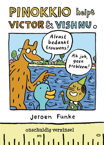Pinokkio helpt Victor & Vishnu